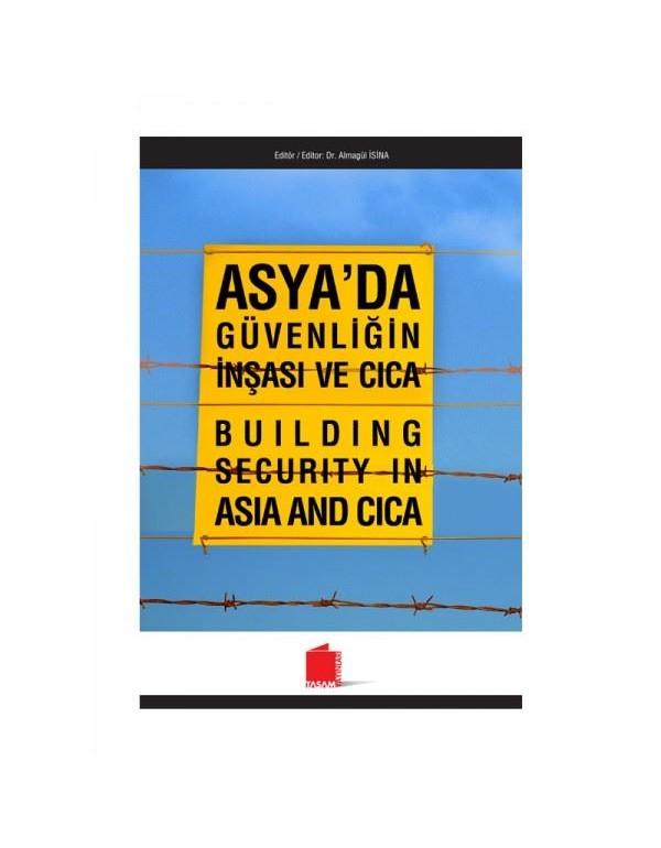 Asya'da Güvenliğin İnşası ve CICA